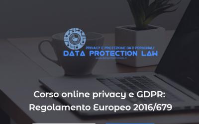 Corso di perfezionamento privacy e GDPR: Regolamento Europeo 2016/679