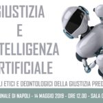 Giustizia e intelligenza artificiale: convegno al Tribunale di Napoli sui profili etici e deontologici della giustizia predittiva